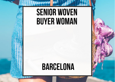 Senior Woven Buyer Woman – Barcelona